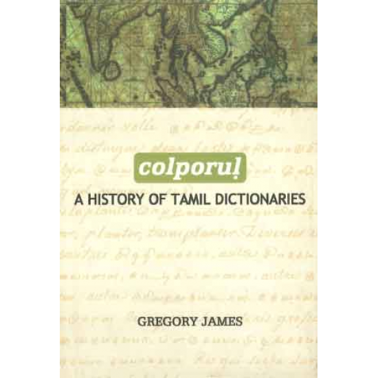 Colporul A History of Tamil Dictionaries