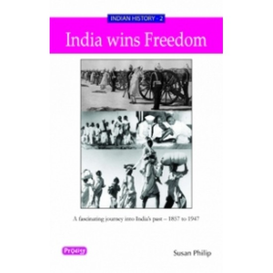 Indian History - 1 India Wins Freedom
