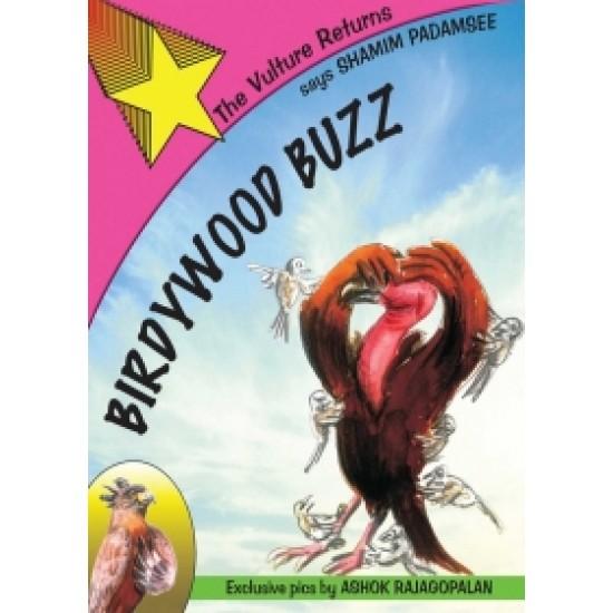 Birdywood Buzz: The Vulture Returns