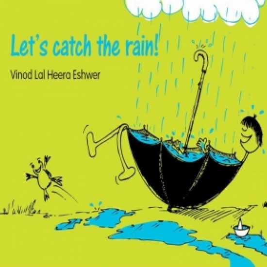Lets Catch The Rain
