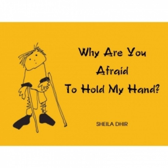 Why Are You Afraid To Hold My Hand?