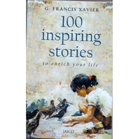 100 Inspiring Stories to Enrich Your Life