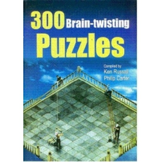 300 Brain-Twisting Puzzles