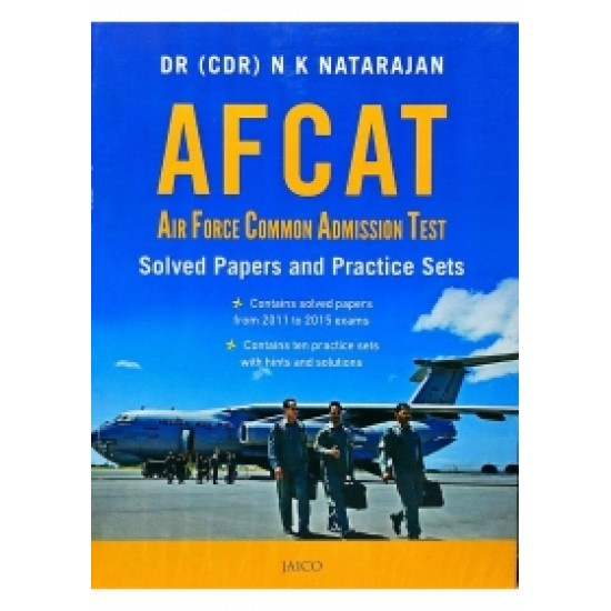 AFCAT: Air Force Common Admission Test - Solved Papers and Practice Sets