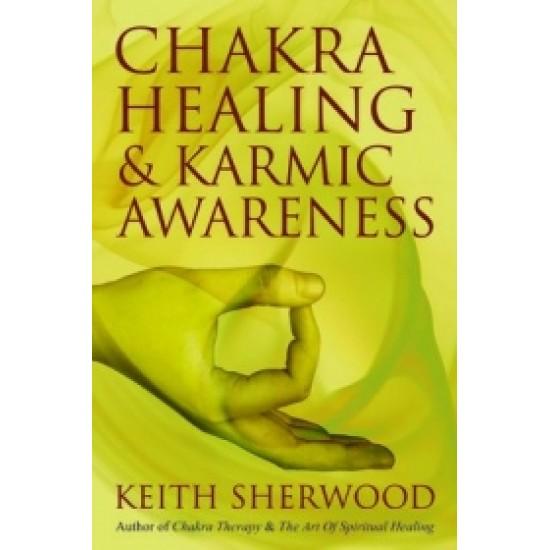 Chakra Healing & Karmic Awareness