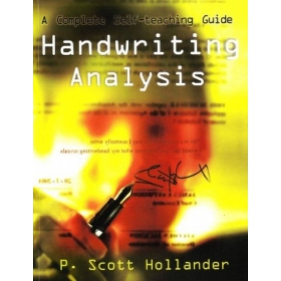 Handwriting Analysis - A Complete Self-Teaching Guide