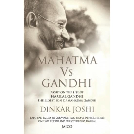 Mahatma Vs Gandhi