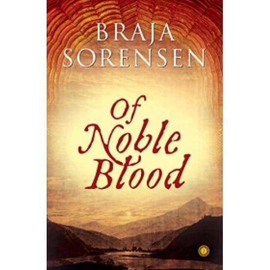 Of Noble blood
