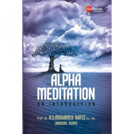 Alpha Meditation - An Introduction
