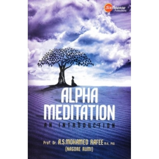 Alpha Meditaion: An Introduction