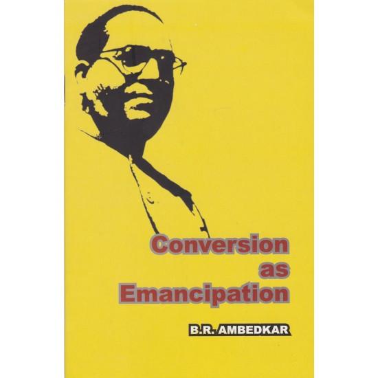 Conversion as Emancipation