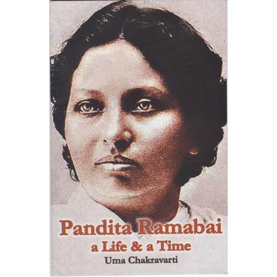 Pandita Ramabai a Life & a Time