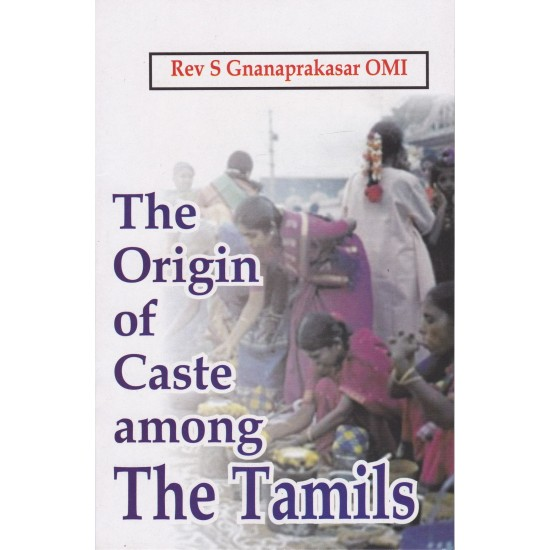 The Origin of Caste among The Tamils