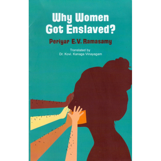 Why women got enslaved?