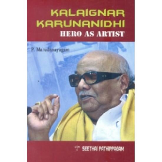 Kalaignar Karunanidhi Hero as Artist