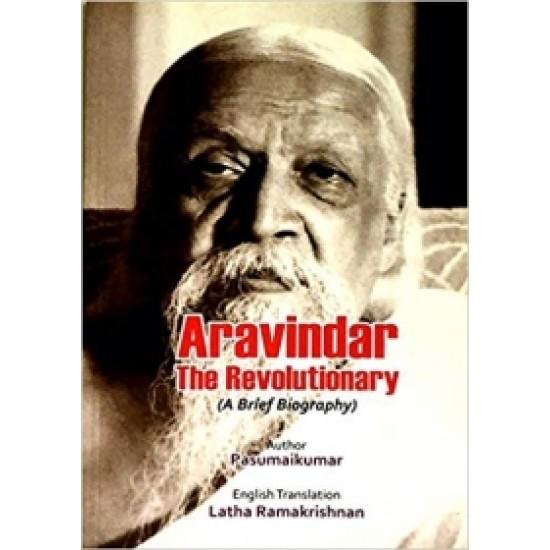 Aravindar The Revolutionary!