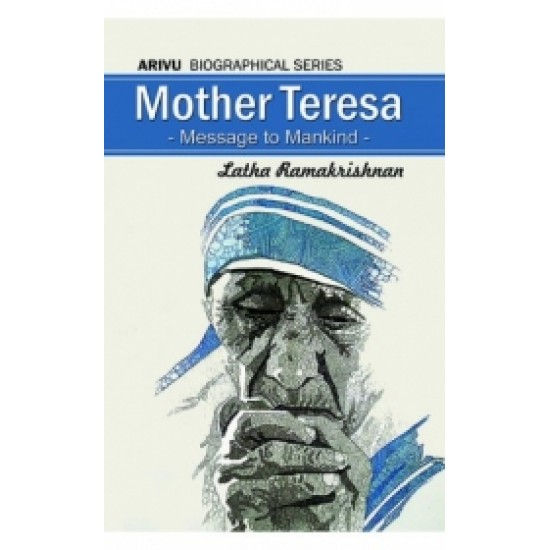 Mother Teresa - Message to Mankind