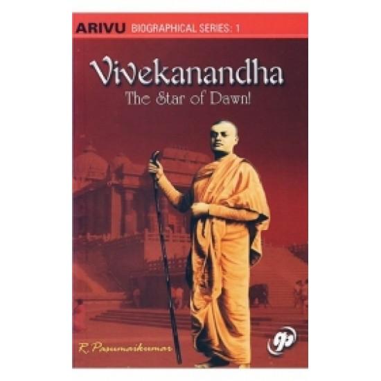Vivekanandha - The Star of Dawn!
