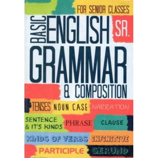 Easy English Grammar & Composition, Verbs, Idioms and Phrases