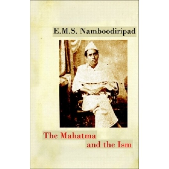 The Mahatma and the Ism