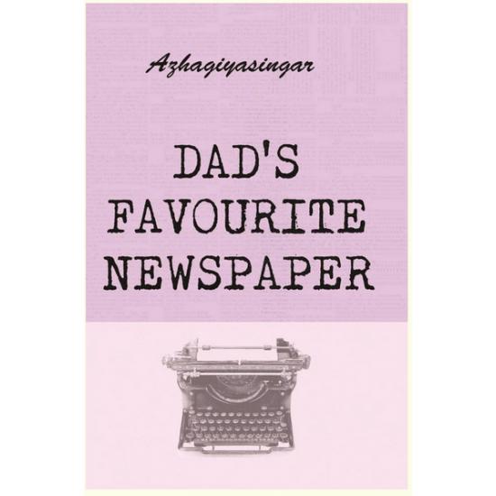 DAD'S FAVOURITE NEWSPAPER