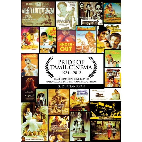 Pride of Tamil Cinema (1931-2013)
